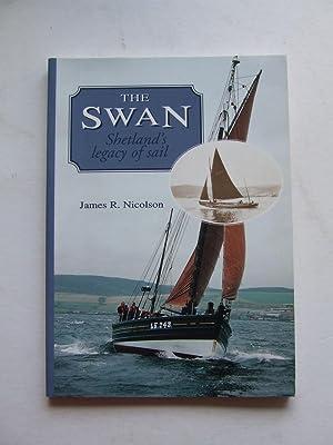 The Swan, Shetland's legacy of sail: Nicolson, James R.
