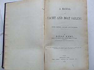 A Manual of Yacht and Boat Sailing.: Kemp, Dixon