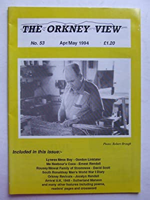 The Orkney View, no. 53. April/May 1994: Cormack, Alastair &