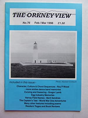 The Orkney View, no. 76. February/March 1998: Cormack, Alastair &