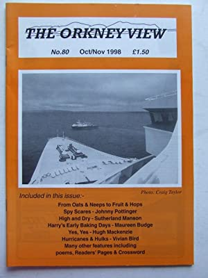 The Orkney View, no. 80. October/November 1998: Cormack, Alastair &