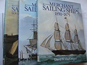 Merchant Sailing Ships - Sovereignty of Sail: MacGregor, David