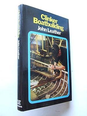 Clinker Boatbuilding.: Leather, John ISBN
