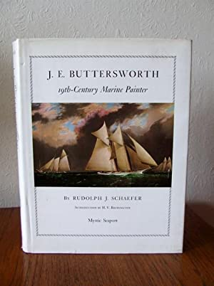 J.E. BUTTERSWORTH, 19th-century marine painter.: Schaefer, Rudolph J.