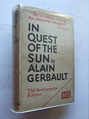 IN QUEST OF THE SUN, the journal: Gerbault, Alain