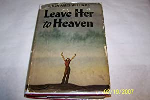 Leave Her to Heaven: Ben Ames Williams