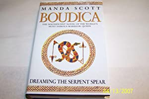Boudica: Dreaming the Serpent Spear