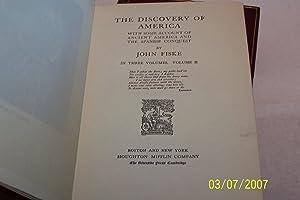 John Fiske Historical Writings in Three Volumes: John Fiske