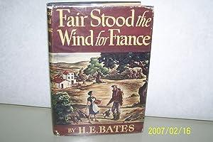 Fair Stood The Wind For France Essay