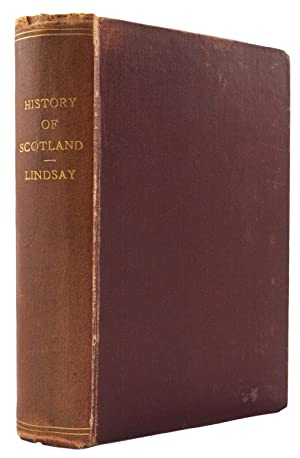 The history of Scotland; from 1436 to 1565. In which are contained Accounts of many remarkable ...
