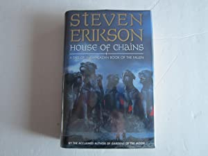House of Chains - Volume 4 of the Malazan Book of the Fallen