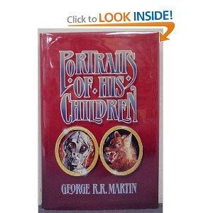 Portraits of His Children: Martin, George R.