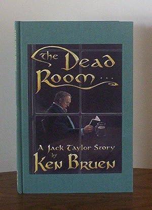 The Dead Room: Bruen, Ken
