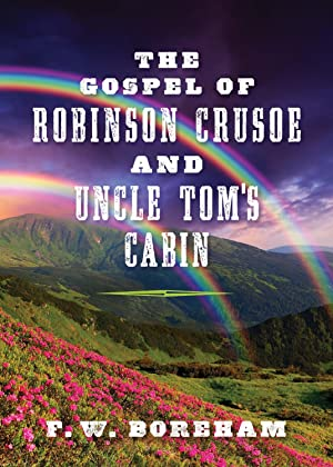 The Gospel of Robinson Crusoe and Uncle Tom's Cabin