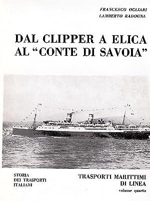 """DAL CLIPPER A ELICA AL """"CONTE DI SAVOIA"""": STORIA DEI TRASPORTI ITALIANI: VOLUME QUARTO (..."""