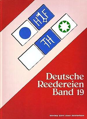 DEUTSCHE REEDEREIEN BAND 19/ GERMAN SHIPPING COMPANIES VOLUME 19: Detlefsen, Gert Uwe und ...