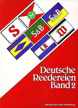 DEUTSCHE REEDEREIEN BAND 2/ GERMAN SHIPPING COMPANIES VOLUME 2: Detlefsen, Gert Uwe