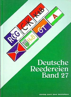 DEUTSCHE REEDEREIEN BAND 27/ GERMAN SHIPPING COMPANIES VOLUME 27: Detlefsen, Gert Uwe