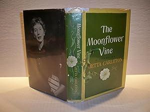 The Moonflower Vine: Jetta Carleton