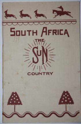 South Africa. The Sun Country: South African Railways and Harbours