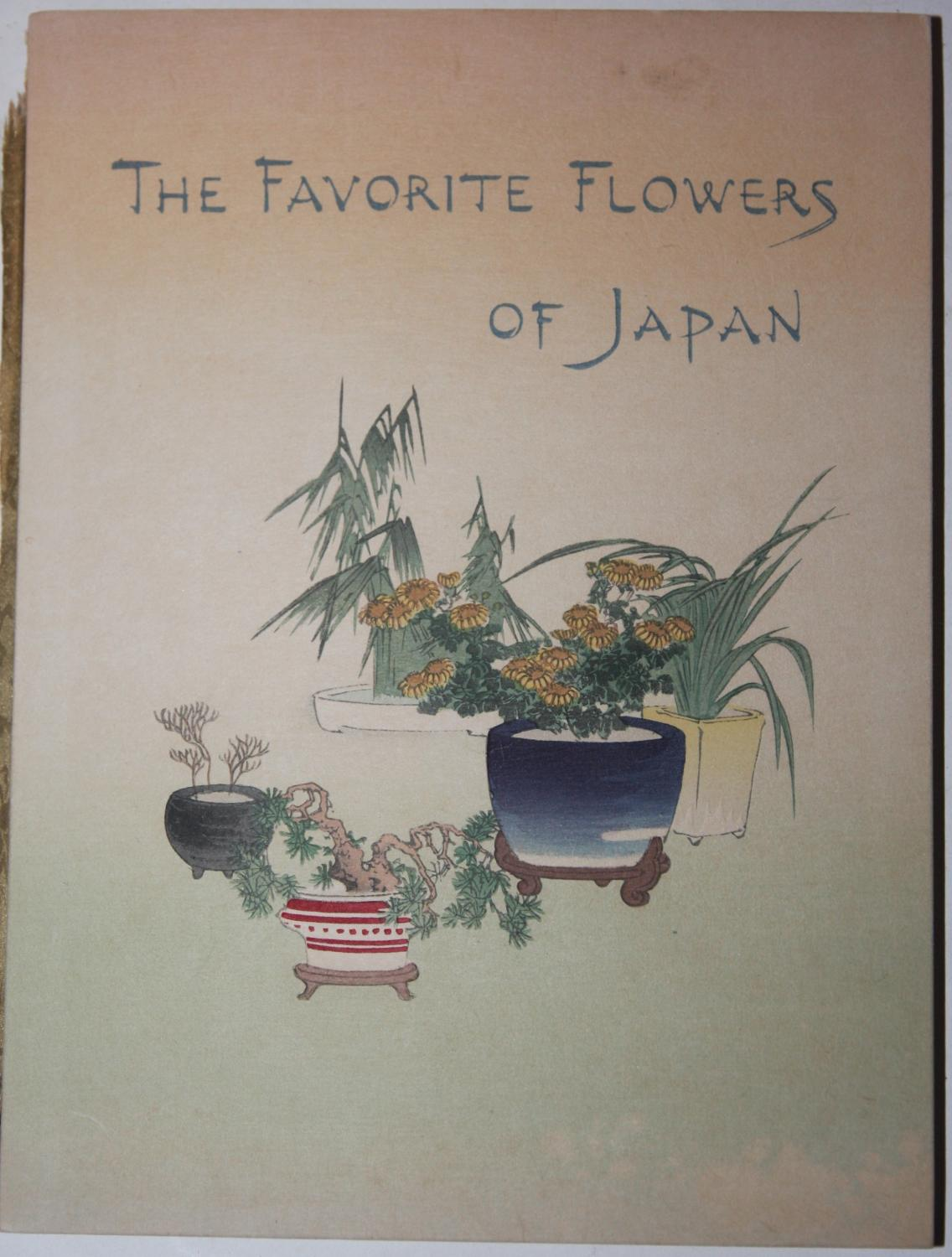 The Favorite Flowers of Japan: Unger, Mary E.