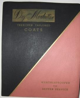 Trade Catalogue] Dry Manhattan Trencher Tailored Coats. Weatherproofed for Better Service. Trencher...