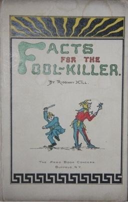 Facts for the Fool-Killer: Hill, Ridgway