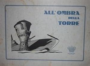 All'Ombra della Torre Per la Patria e Per il Re. XXXIII Corso di Complemento