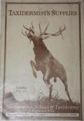 Taxidermist's Supplies. Catalog No. 93. Northwestern School of Taxidermy