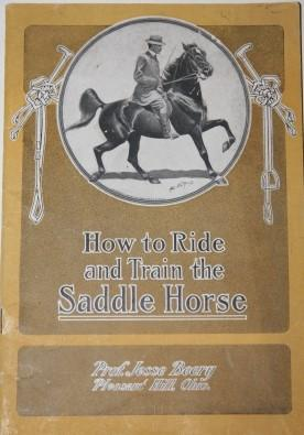 How to Ride and Train the Saddle Horse: Beery, Jesse