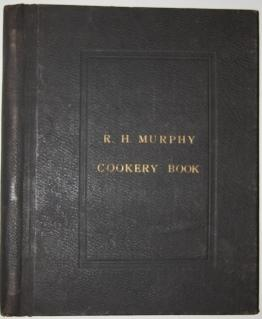 R. H. Murphy Cookery Book