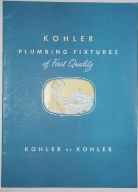 Kohler Plumbing Fixtures of First Quality. Kohler of Kohler: Kohler Co.