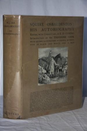 Squire Osbaldeston: His Autobiography: Osbaldeston, Squire