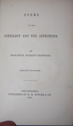 Poems of the Intellect and the Affections: Browning, Elizabeth Barrett