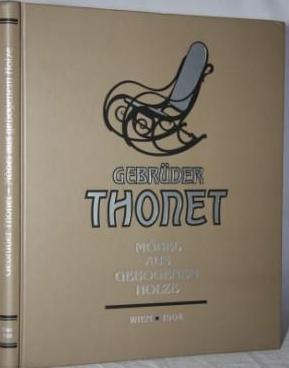 Gebruder Thonet: Mobel Aus Gebogenem Holze
