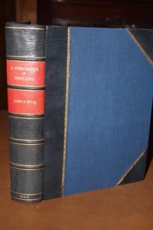 A Chronicle of England: B.C. 5 -- A. D. 1485: Doyle, James E.