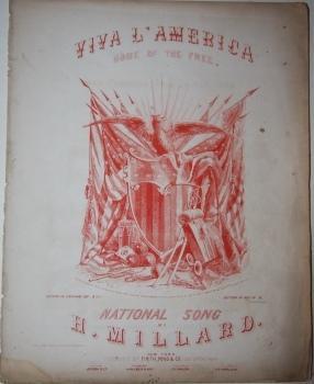 Sheet Music] Viva L'America, Home of the Free National Song: Millard, H.