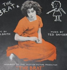 "[Sheet Music] The Brat, Dedicated to Nazimova. Inspired by the Motion Picture Production ""the ..."
