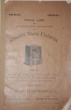 1892 Price List and Illustrated Catalogue of Grocers' Store Fixtures, Embracing Tea, Coffee ...