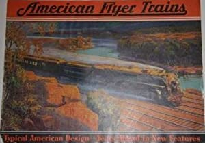 Trade Catalogue] American Flyer Trains. Typical American Design . . . Years Ahead in New Features