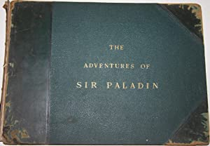The Adventures of Sir Paladin He goes a-giant-killing: Smith, Thayer