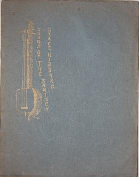 Songs of the Samisen. Christmas Greeting from California Lovingly Inscribed to Mrs. Lovell White of...