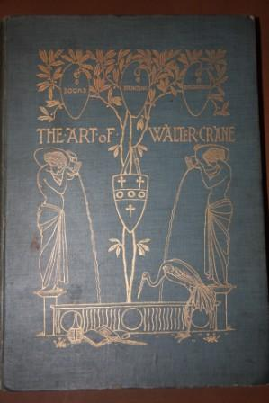 The Art of Walter Crane: Konody, P. G.