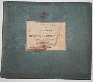 Sixteen Scenes taken from The Miseries of Human Life By one of THE Wretched. [On cover label: &quot...