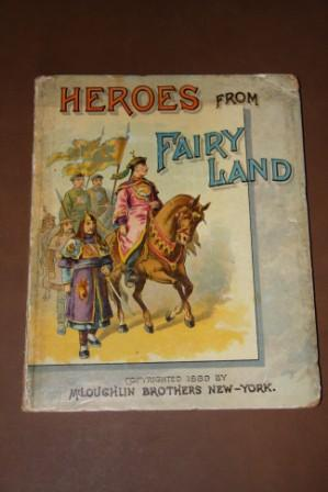 Heroes from Fairyland. Ali Baba or the Forty Thieves, Jack the Giant Killer and Aladdin