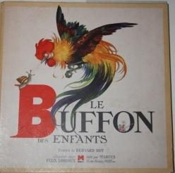 Le Buffon des Enfants: Roy, Bernard. Illustrations by Félix Lorioux