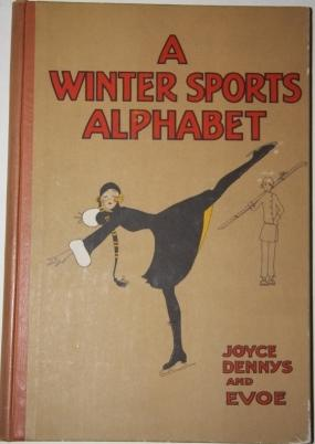 A Winter Sports Alphabet: Dennys, Joyce, pictures by, and verses by