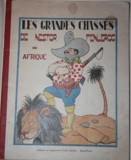 Les Grandes Chasses de Nestor Fenleroc en Afrique: Peltier, Louis