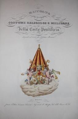 Raccolta dei principali Costumi Religiosi e Militari della corte Pontificia: Marroni, Salvatore