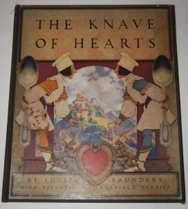 The Knave of Hearts: Saunders, Louise. Illustrated by Maxfield Parrish